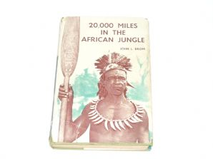 20,000 Miles in the African Jungle (Brom 1958)